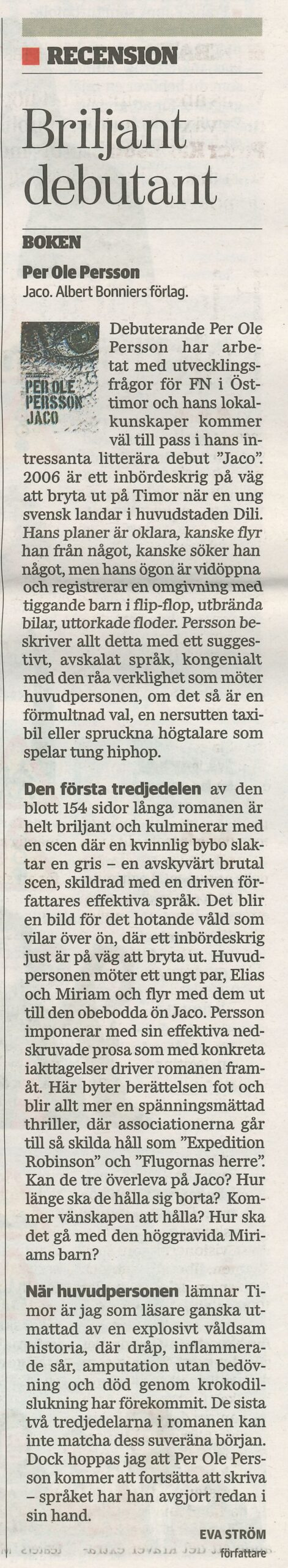 Recension av Per Ole Perssons roman Jaco i Sydsvenskan